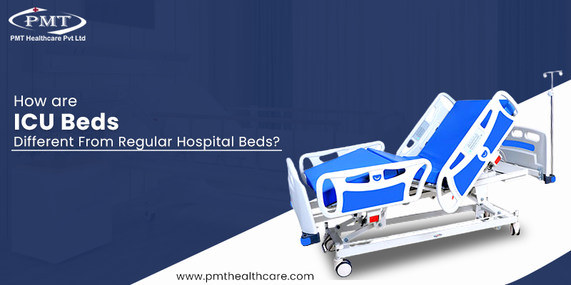 How are ICU Beds Different from Regular Hospital Beds?
