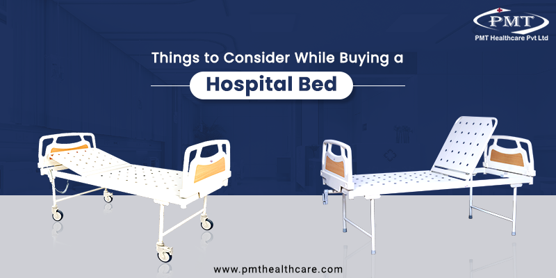 Top 3 Things to Consider While Buying Hospital Bed